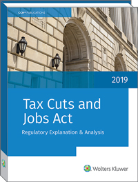 CCH Tax Cuts and Jobs Act Regulatory Explanation and Analysis (2019) - #3998