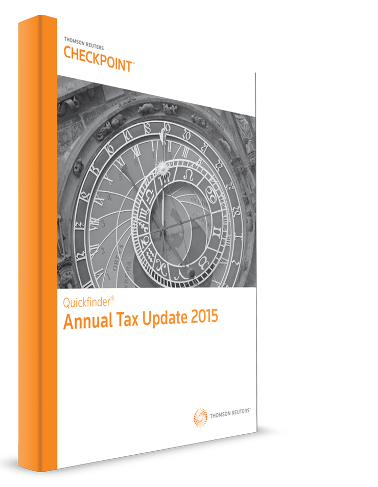 Annual Tax Update Quickfinder Handbook (2015) - #3597