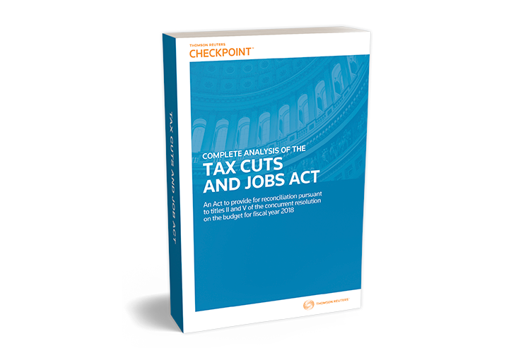 Complete Analysis of the Tax Cuts and Jobs Act (2017) - #3799