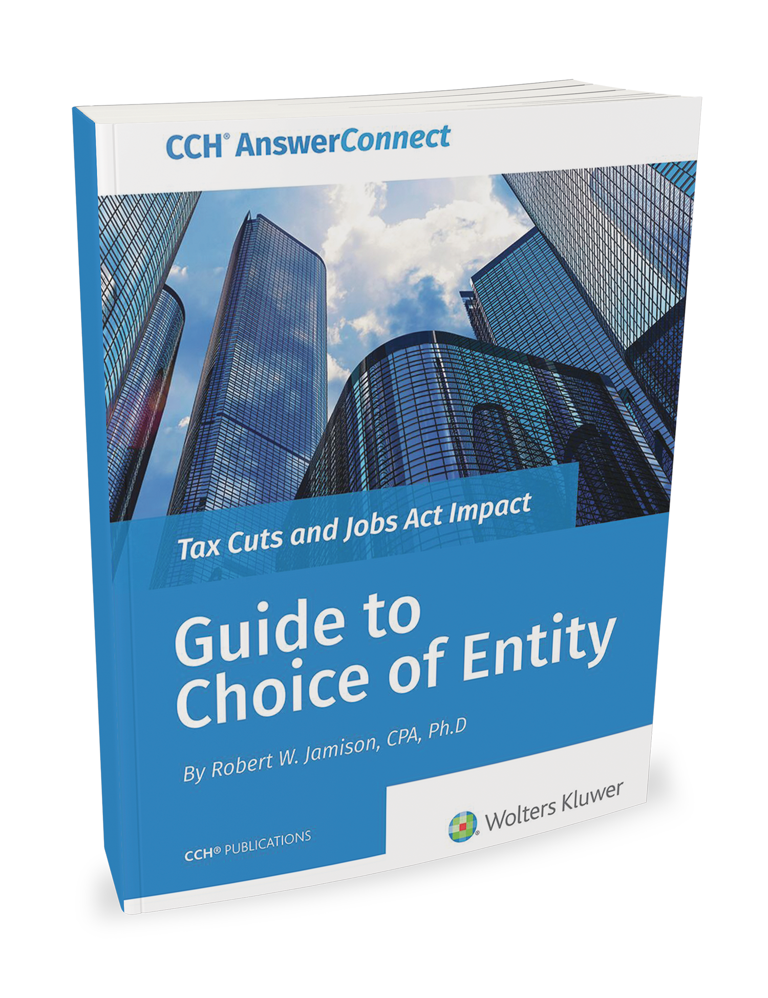 CCH Guide to Choice of Entity (2018) - #3896