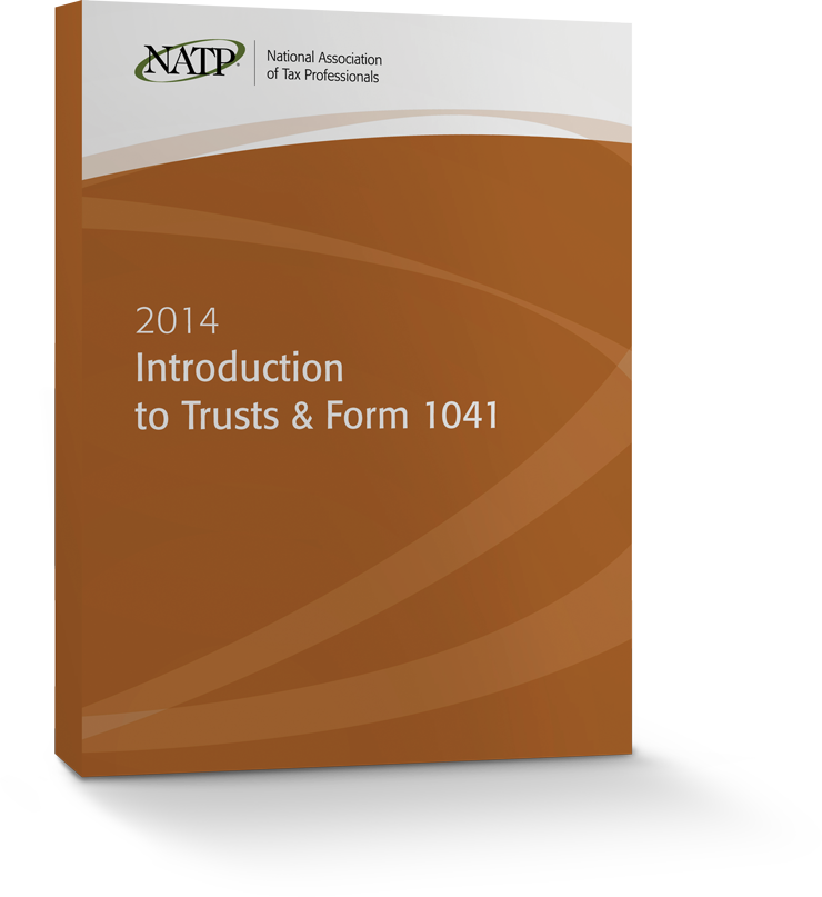 Introduction to Trusts and Form 1041 Textbook (2014) - #4418