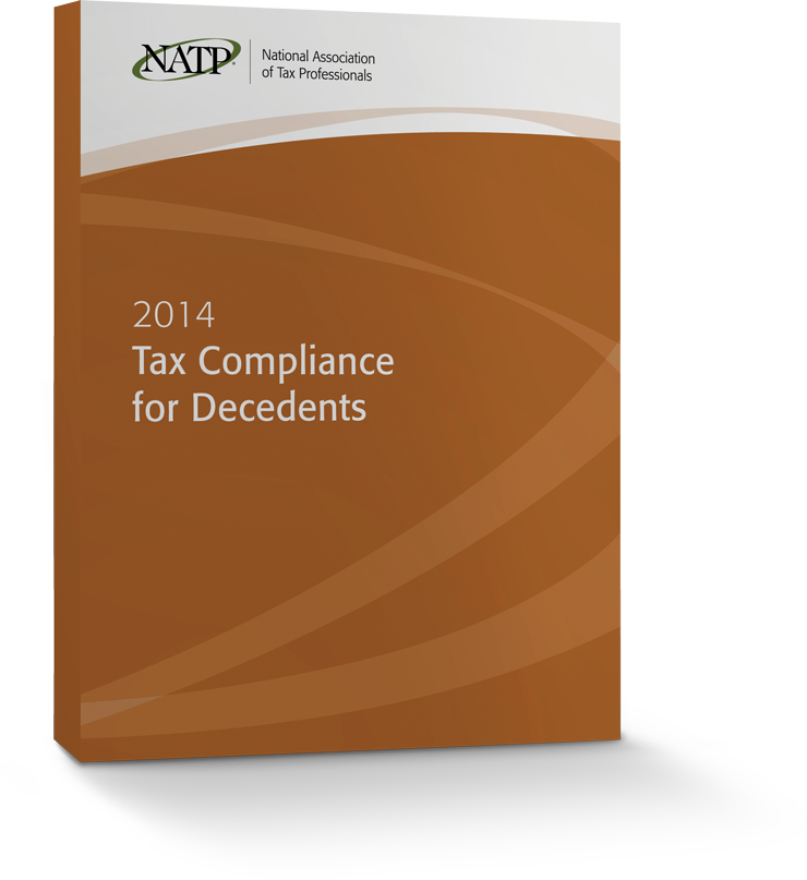 Tax Compliance for Decedents Textbook (2014) - Electronic PDF Version - #4419E