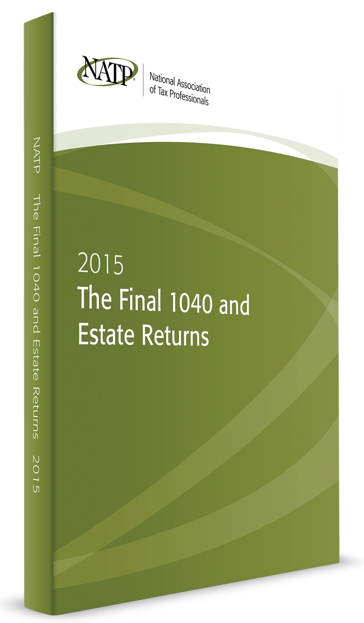 The Final 1040 and Estate Returns Textbook (2015) - #4519