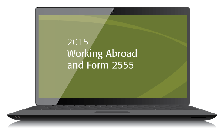 Working Abroad and Form 2555 (2015) – Electronic PDF Version - #4522E