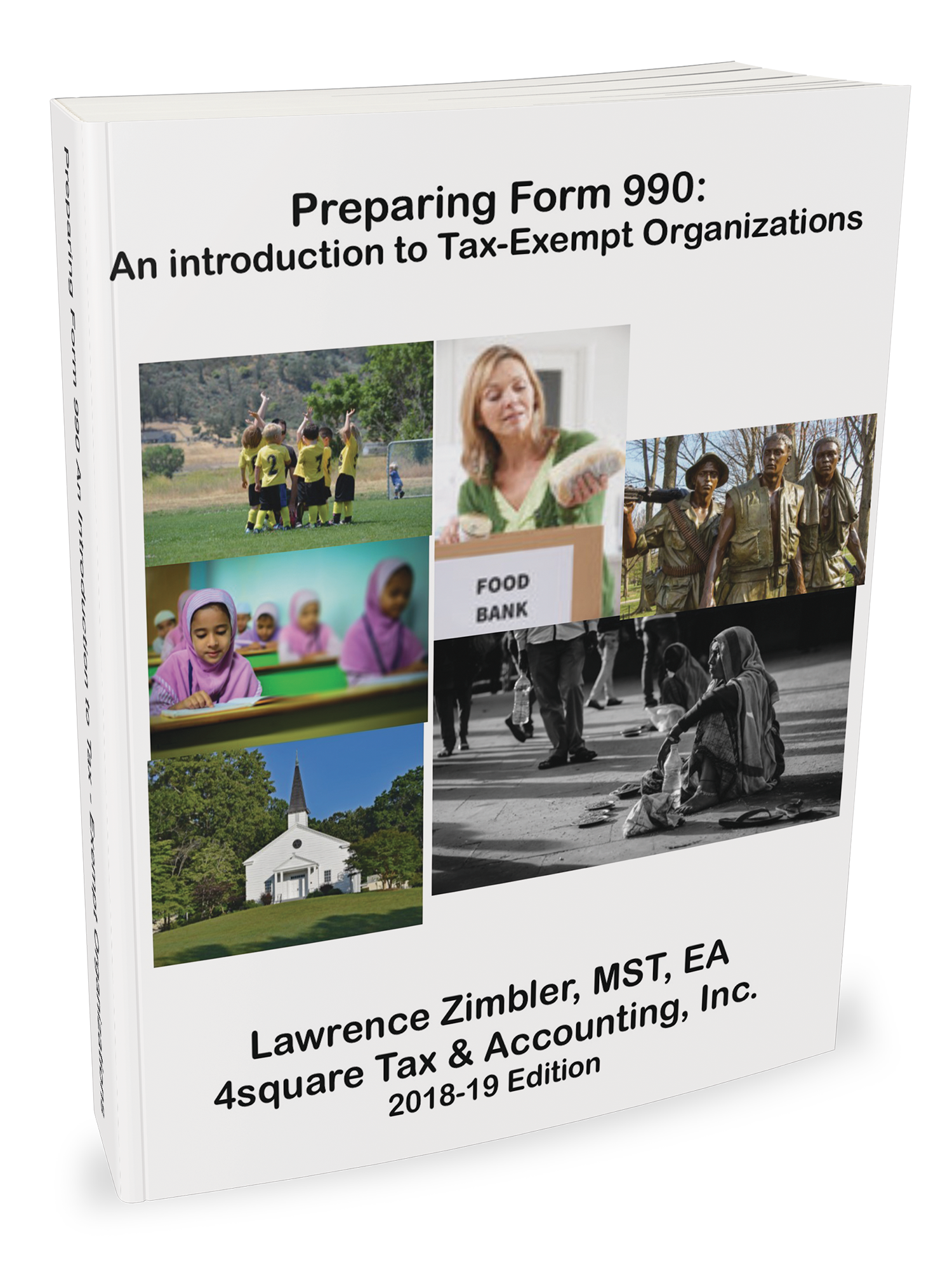 Preparing Form 990: An Introduction to Tax-Exempt Organizations (2018) - #4635