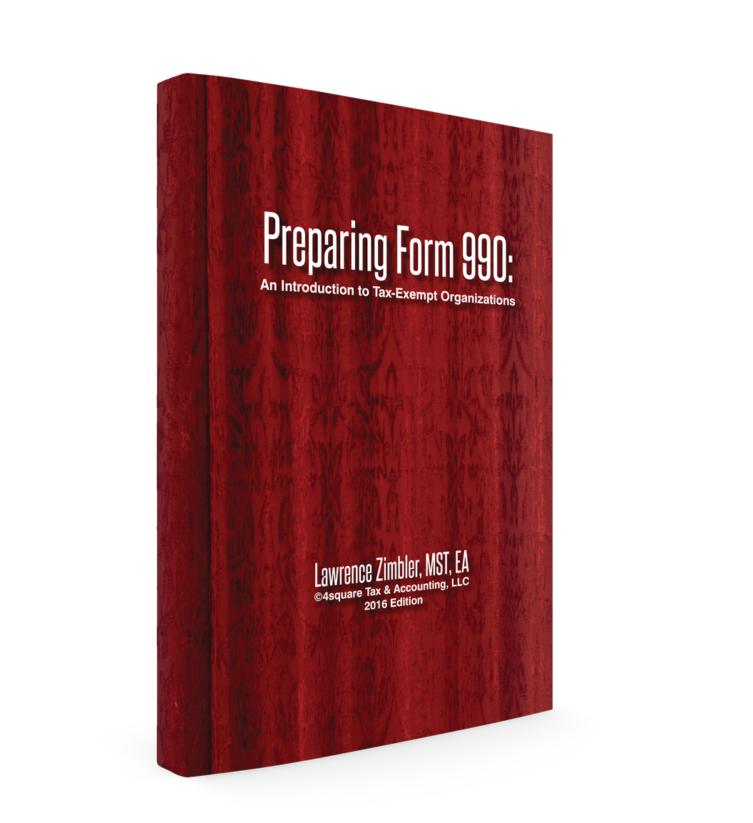 Preparing Form 990: An Introduction to Tax-Exempt Organizations (2016) - #4635