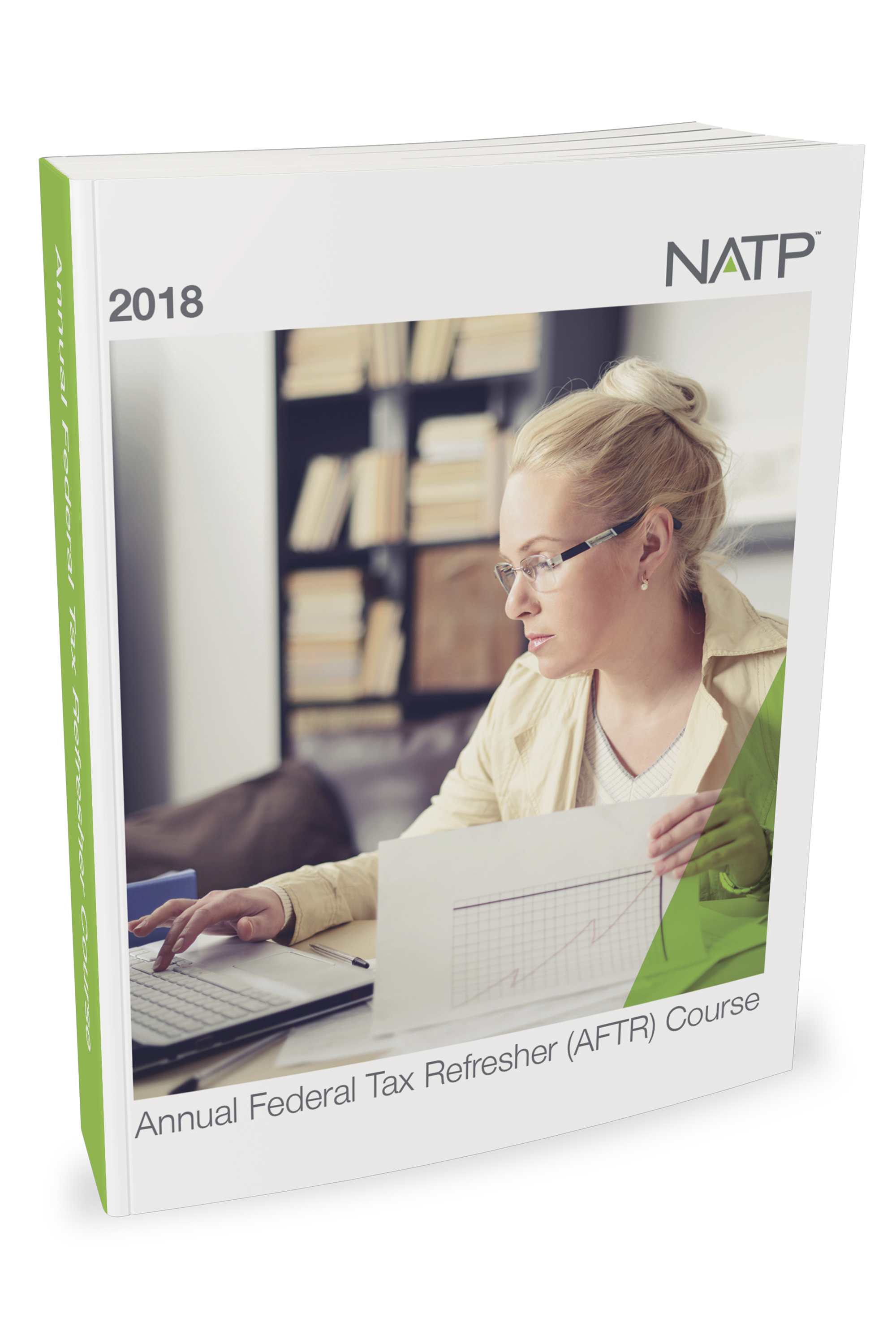 Annual Federal Tax Refresher Course Textbook (2018) - #4840