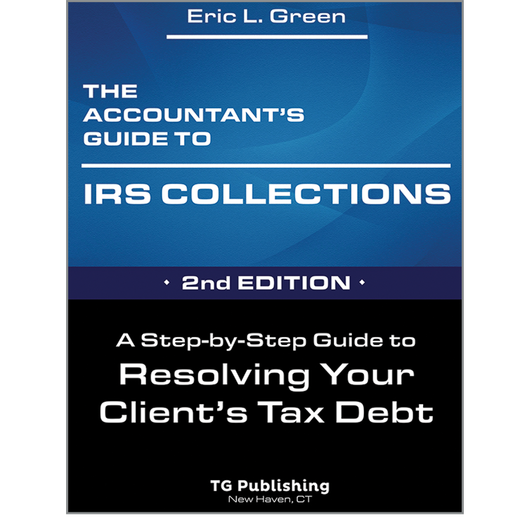 The Accountant's Guide to IRS Collection - #4743