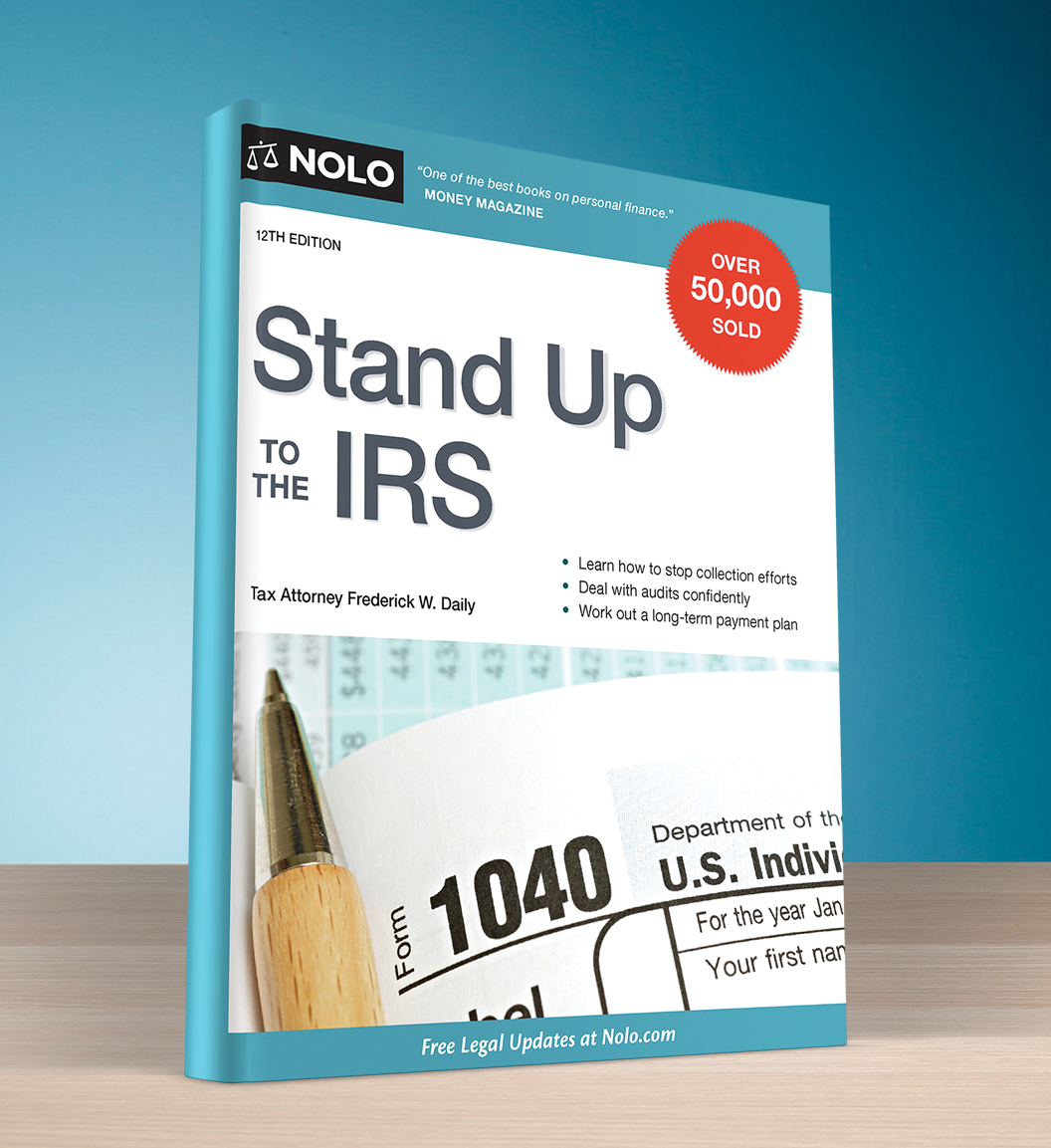 Stand Up to the IRS (12th edition) - #4745