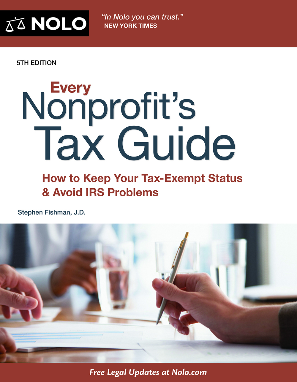 Every Nonprofit's Tax Guide (5th edition) - #4747