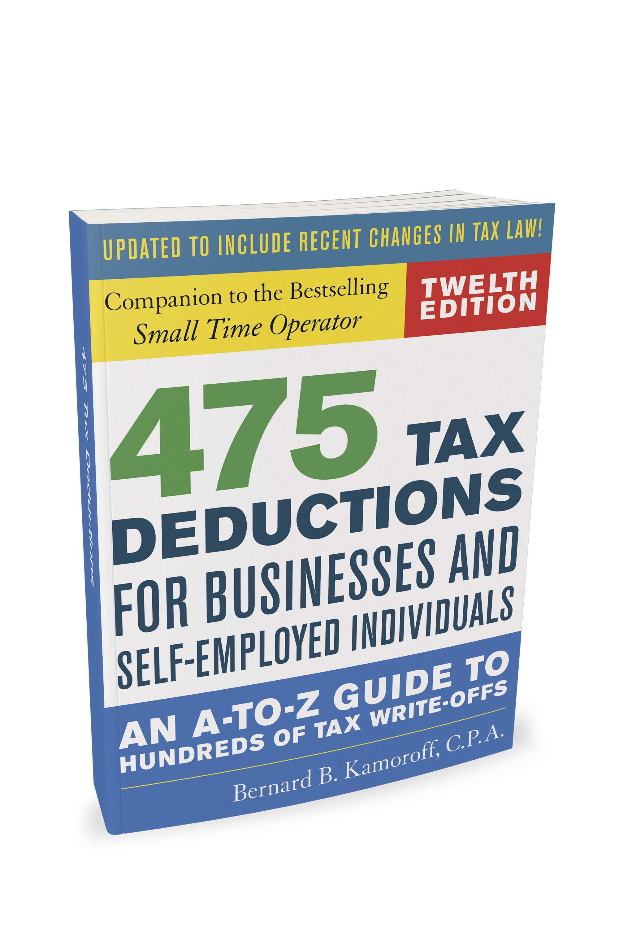 475 Tax Deductions for Businesses and Self-Employed Individuals (12th Edition) - #4757