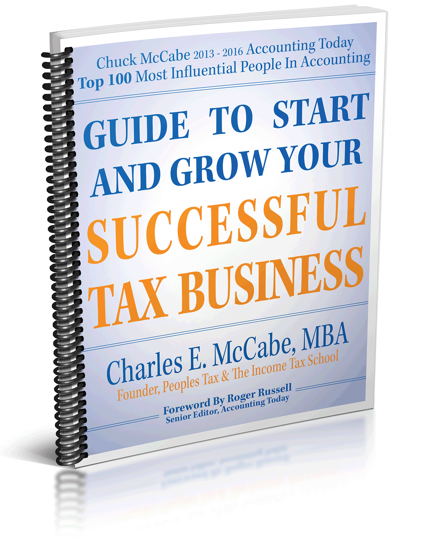 Guide to Start and Grow Your Successful Tax Business (2017) - #4754