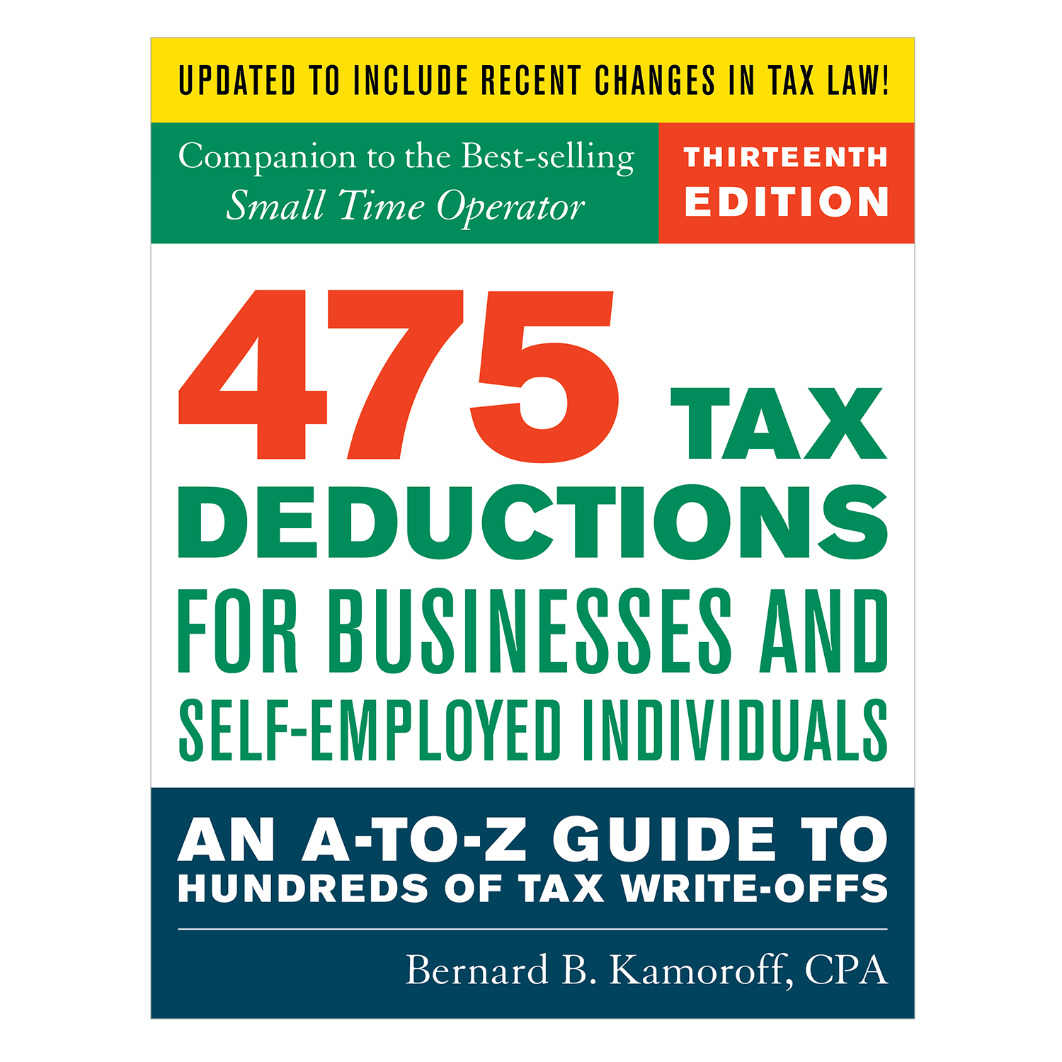 475 Tax Deductions for Businesses and Self-Employed Individuals (13th Edition) - #4757