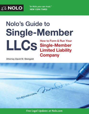 Nolo's Guide to Single-Member LLCs (2nd Edition) - #4765