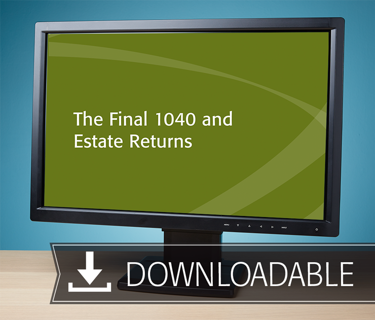 The Final 1040 and Estate Returns Textbook (2016) – Electronic PDF Version - #E4619
