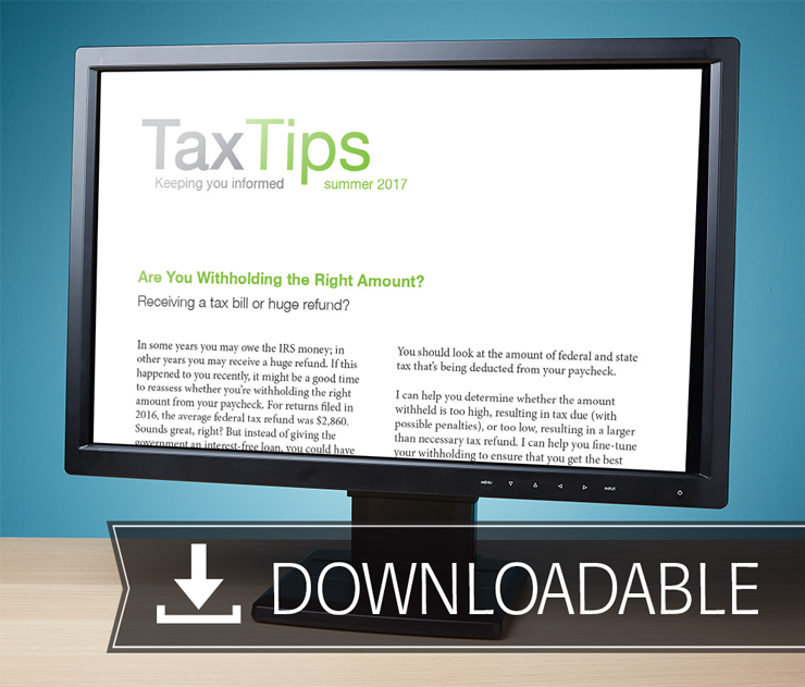 Tax Tips Client Newsletters – Downloadable – (Summer 2017) - #TTD3720